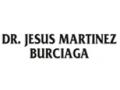 MARTINEZ BURCIAGA JESUS DR.