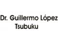 LOPEZ TSUBUKU GUILLERMO DR