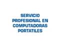 SERVICIO PROFESIONAL EN COMPUTADORAS PORTATILES