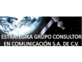 ESTRATEGIKA GRUPO CONSULTOR EN COMUNICACION SA DE CV